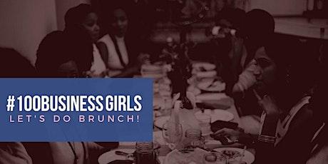 #100BusinessGirls 10th Anniversary Brunch tickets