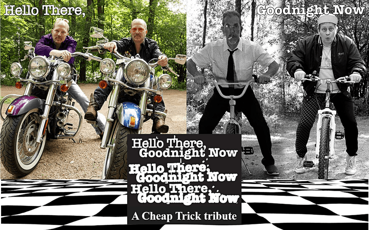 Hello There, Goodnight Now: a Cheap Trick Tribute, with special guest 7teez image