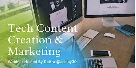 Tech Content Creation & Marketing tickets
