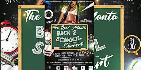 The Real Atlanta Back 2 School Concert tickets