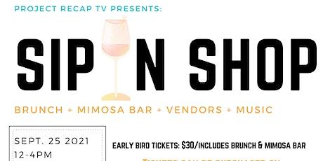 Project Recap TV Presents: Sip N Shop-Brunch Edition tickets