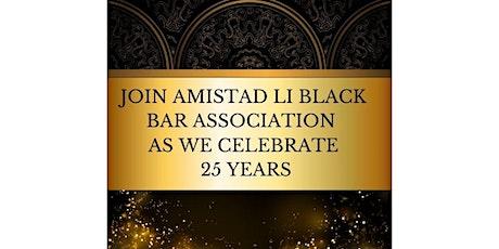 Amistad LI Black Bar Association Anniversary Reception tickets