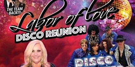 LABOR OF LOVE  DISCO REUNION tickets