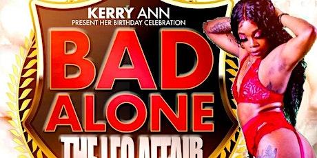 Kerry Birthday Celebration Bad Alone Leo  Affair tickets