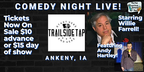 ANKENY, IA | Pub & Grub Comedy with Willie Farrell and Andy Hartley! tickets
