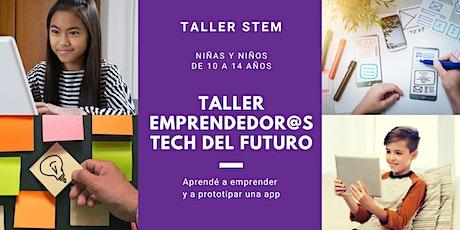 """Taller STEM """"Emprendedor@s tech del futuro"""" entradas"""