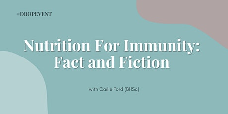 Nutrition For Immunity: Fact and Fiction tickets