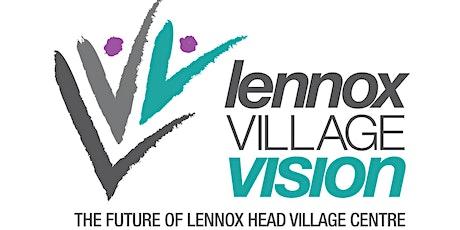 Lennox Village Vision Information Sessions -  Thursday 29 July 2021 tickets