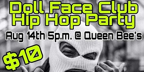 Doll Face Club Hip Hop Party tickets