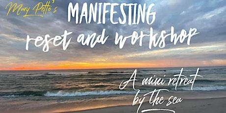Manifesting Reset Mini Retreat and Workshop tickets