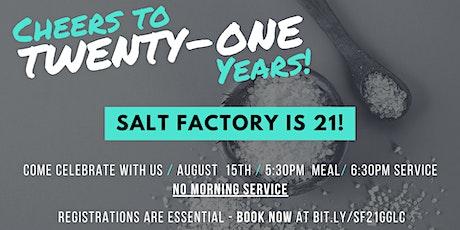 Salt Factory 21st Meal & Service tickets