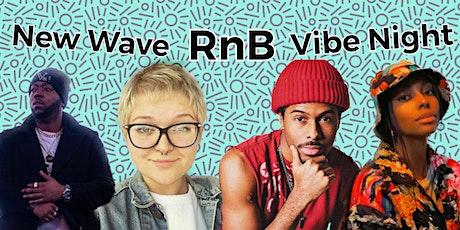 New Wave RnB Vibe Night tickets