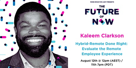 [Greenroom Event]  The Future Of Now - Hybrid Remote Done Right tickets