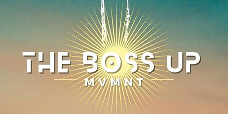 Network & Chill With The Boss Up MVMNT tickets