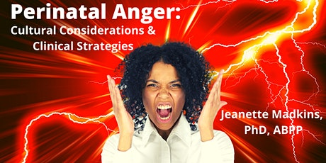Perinatal Anger: Cultural Considerations & Clinical Strategies tickets