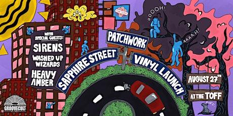 SAPPHIRE STREET 'PATCHWORK' VINYL LAUNCH tickets