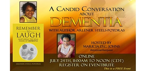 A Candid Conversation About DEMENTIA tickets