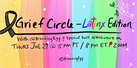 Grief Circle | Latinx Edition entradas