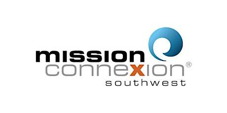 Mission ConneXion Southwest 2021 tickets