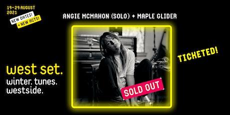 West Set 2021 presents :: Angie McMahon + Maple Glider tickets