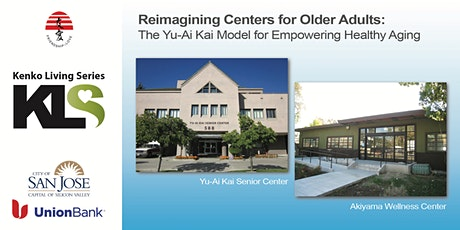 Yu-Ai Kai: Reimagining Centers for Older Adults tickets