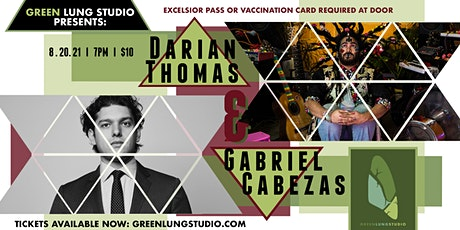 Darian Thomas, Gabriel Cabezas tickets