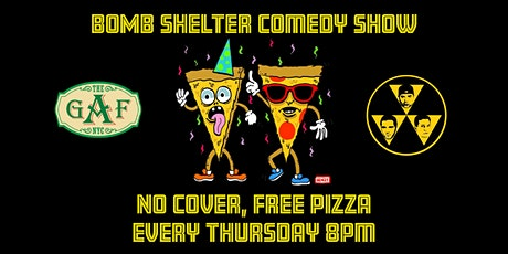 Bomb Shelter  Comedy (Free Pizza, No Cover) tickets