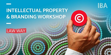 Law Way: Intellectual Property (IP) and Branding Workshop tickets