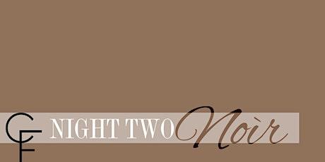 Night 2: Noìr tickets