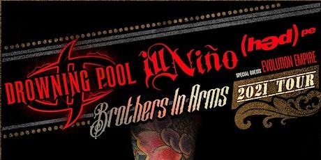 Drowning Pool & ILL NINO tickets