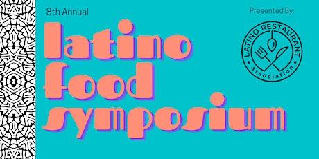 8th  Annual Latin Food Symposium @ Cocina Sabrosa Expo tickets