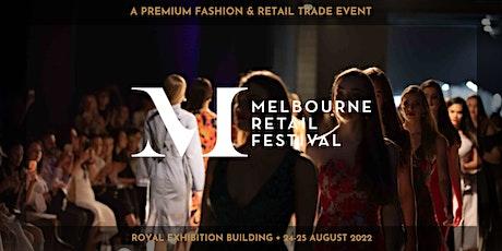 Melbourne Retail Festival • August 2022 tickets
