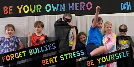 Be Your Own Hero - Self Protection Holiday Camp for Kids tickets