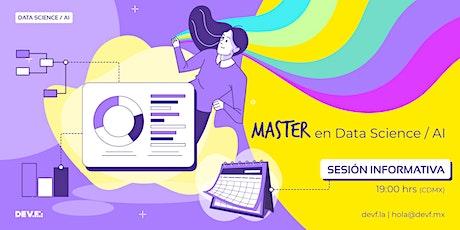 Sesión Informativa Master en Data Science / AI 6-5 boletos