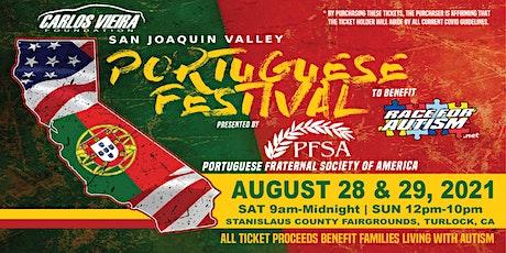 San Joaquin Valley Portuguese Festival tickets