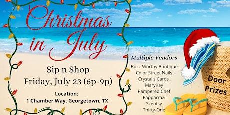 Christmas in July Sip n Shop tickets