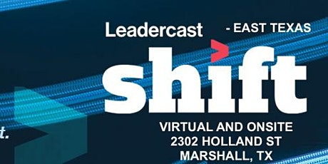 LEADERCAST SHIFT tickets