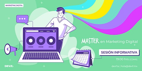 Sesión Informativa Master en Marketing Digital  6-6 entradas