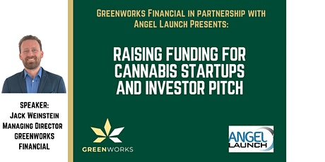 Raising Funding for Cannabis Startups and Investor Pitch tickets