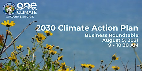 County of Santa Barbara 2030 Climate Action Plan - Business Roundtable tickets