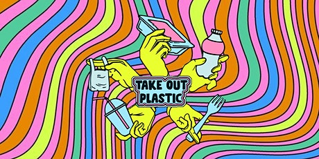 Join the movement to Take Out Plastic - Launch tickets