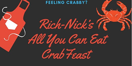Rich-Nick All You Can Eat Crab Feast tickets