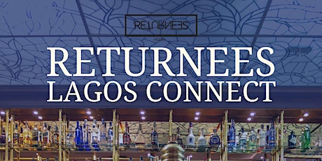 Returnees Lagos Connect tickets