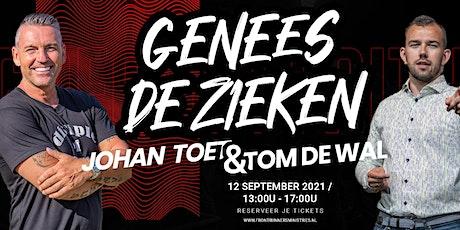 Greater Faith Genezingseminar - Tom de Wal & Johan Toet tickets