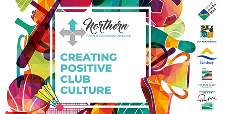 Northern Sport and Recreation Network - Creating Positive Club Culture tickets