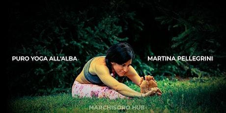 Puro Yoga all'alba - con Martina Pellegrini biglietti
