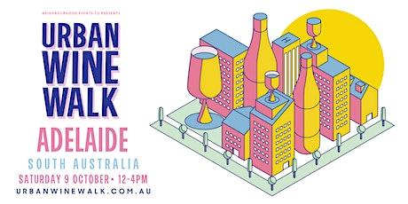 Urban Wine Walk - Adelaide East End (SA) tickets