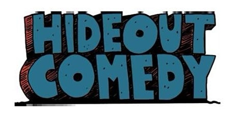 Hideout Comedy Fridays! tickets