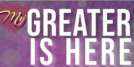 My Greater Is Here Leadership Workshop tickets