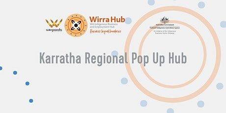 Wirra Hub Karratha Regional Pop Up Hub - 29th July 2021 tickets